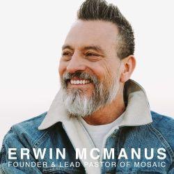 Erwin McManus - MOSAIC