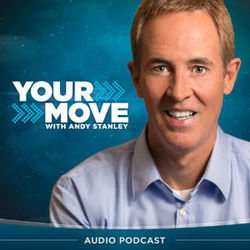Andy Stanley - Your Move