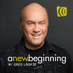 Greg Laurie - A New Beginning