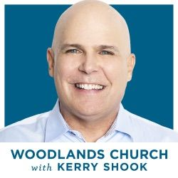 Kerry Shook - Woodlands Church