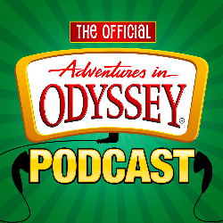 Adventures in Odyssey: The Official Podcast