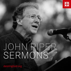 John Piper - Desiring God