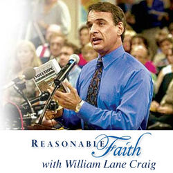 William Lane Craig - Reasonable Faith