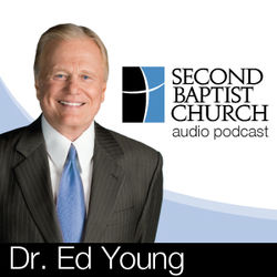 Dr. Ed Young - Second Baptist Church